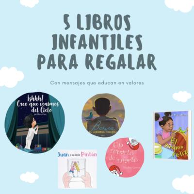 Recomendación de cinco libros infantiles para regalar a los peques