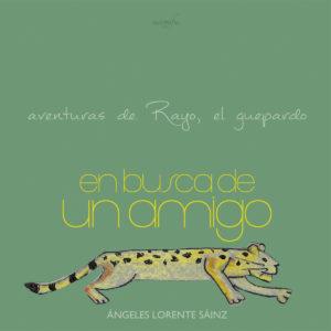 Portada del libro Aventuras de Rayo el guepardo